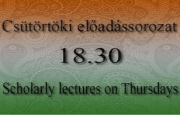 A csütörtöki előadássorozat novemberi programja (2017) / Scholarly lectures on Thursdays in November, 2017