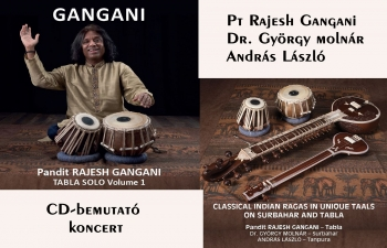 CD-bemutató koncert - Pt Rajesh Gangani, Dr. Molnár György, András László