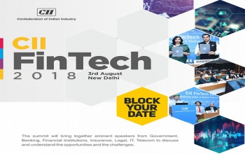 CII FinTech 2018  New Delhi  3rd August, 2018