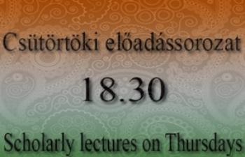 A csütörtöki előadássorozat márciusi programja (2018) / Scholarly lectures on Thursdays in March, 2018