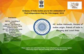 Embassy of India Invites you to the celebration of 73rd Independence Day on 15th August, 2019
